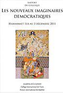 Les Nouveaux Imaginaires Démocratiques – 2011