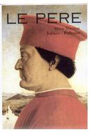 Le Père : Viviane Jullien-Palletier – 1999