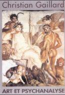 Art et psychanalyse  (Hercule en Arcadie) : Christian Gaillard – 2001