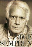 L'Engagement : Jorge Semprun – 2004