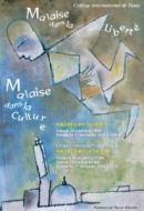 Conférences : Malaise dans la Culture, Malaise dans la liberté – 2009